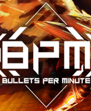 《BPM:每分钟子弹数》免安装版英文